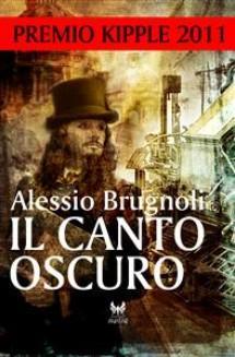 [Recensione] Il canto Oscuro di Alessio Brugnoli