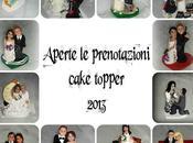 Prenotazioni cake topper 2013