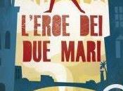 L'eroe mari Giuliano Pavone (Marsilio 2010, pagine, euro)