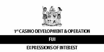 Invitation of expression of interest in the first Fiji Casino