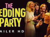 Wedding Party: Trailer italiano Anteprima!