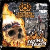 Southern Drinkstruction-Drunk til death