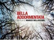 Cinema: sonno risveglio Bellocchio Bella Addormentata