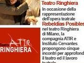 Instituto Cervantes Milano Teatro Ringhiera Compagnia ATIR: Rebeldías Posibles Ribellioni possibili, spettacolo incontri