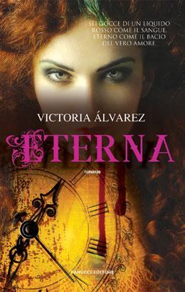 "Anteprima: ""Eterna"" di Victoria Álvarez"