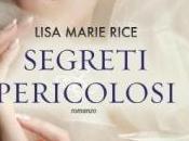 Lisa Marie Rice Segreti Pericolosi (Anteprima)
