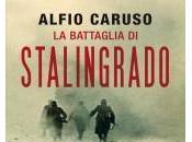 battaglia Stalingrado Alfio Caruso