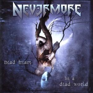 Nevermore – Dead heart in a dead world (2001)