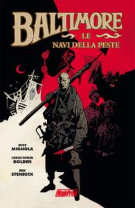 Baltimore – Le navi della peste (di Mike Mignola e Christopher Golden)