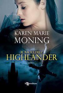 Il bacio dell'Highlander di Karen Marie Moning  – Highlander 4