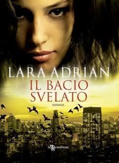 Il bacio rubato di Lara Adrian – Midnight Breed 9.5