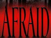 Afraid novel terror (Jack Kilborn J.A. Konrath)