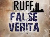 Novità: False verità Matt Ruff