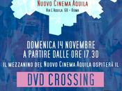Visioni Fuori Raccordo Film Festival collaborazione Home Video presenta CROSSING