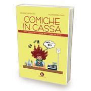 """Pubblicato il libro """"Comiche in cassa"""" di Catenuto Patrizia e Raiti Alessandra"""