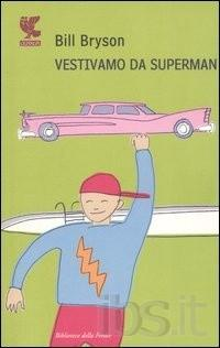 Quando Bill vestiva da Superman