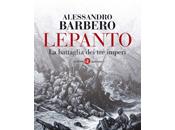 libro giorno: Lepanto. battaglia imperi Alessandro Barbero (Laterza)