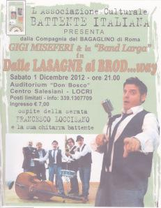 "Locri (RC) : Gigi Miseferi e la "" Band Larga"" in  ""Dalle lasagne al Brod…way"""