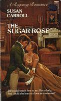 The Sugar Rose by Susan Carroll