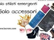 News closet//Lacrom.com solo stilisti emergenti, accessori