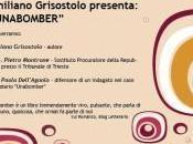 """Associazione """"RinnovaMente"""" presenta Unabomber, romanzo psicologico Grisostolo."""