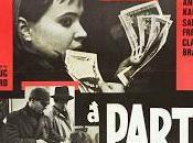 """""""Bande part"""" Jean-Luc Godard: insolito triangolo amoroso delle pellicole rappresentative della Nouvelle Vague francese."""