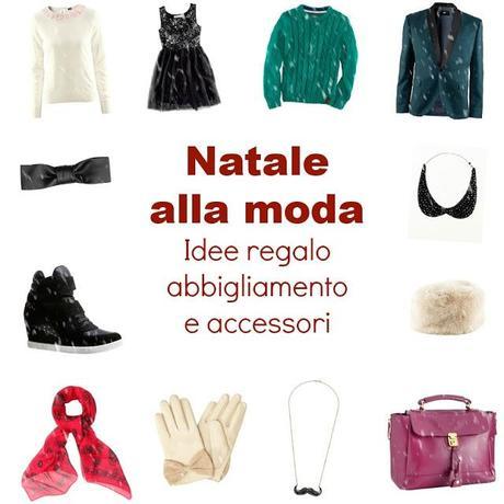 La moda sotto l 39 albero idee regalo abbigliamento e for Idee e accessori