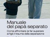 manuale papà separato considera figlio