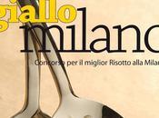 MILANO PIATTO dicembre torna GIALLO MILANO, l'originale concorso enogastronomico dedicato risotto alla milanese