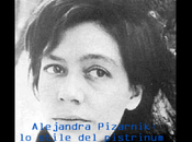 Alejandra Pizarnik: stile pistrinum