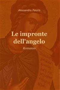 Le impronte dell'Angelo: un racconto insolito del Medioevo visto da Sud