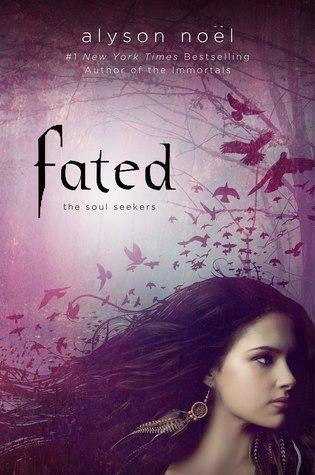 Fated (Soul Seekers, #1)