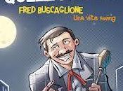 Fred Buscaglione Laprovitera-Storai: sogno americano nell'Italia rinasce