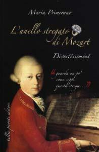 L'anello stregato di Mozart. Divertissement