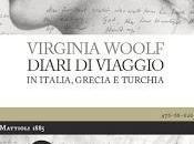 """Recensione """"Diari viaggio Italia, Grecia Turchia"""" Virginia Woolf"""