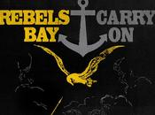 REBELS' BAY, Carry