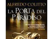 uscita nuovo romanzo storico Alfredo Colitto, porta paradiso