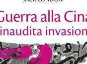 Guerra alla cina: premonizione jack london
