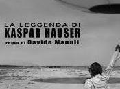 "leggenda Kaspar Hauser"", film Davide Manuli Vincent Gallo"