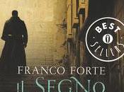 """SEGNO DELL'UNTORE"""" Franco Forte negli Oscar Mondadori"""