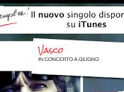 Online nuovo singolo Vasco Rossi