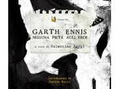Agosto: Garth Ennis Nessuna pietà agli eroi Siracusa!