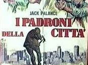 Film telecomandati PADRONI DELLA CITTA'