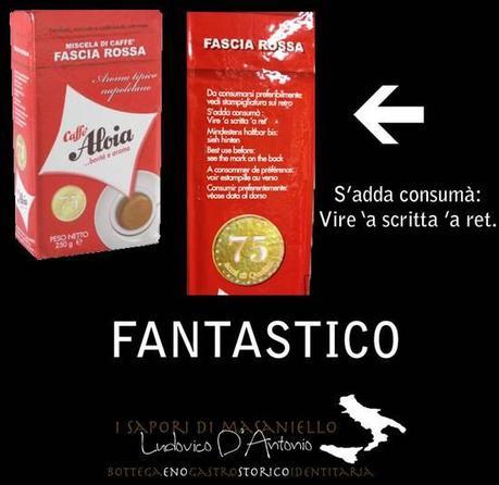 Il caffè identitario con le istruzioni sulla confezioni in lingua napoletana