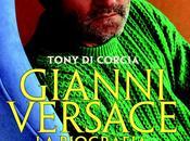 Bella interessante biografia Gianni Versace cura Tony Corcia