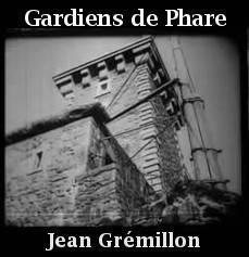 Gardiens de phare – Jean Grémillon (1929)