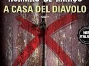 """Recensione casa diavolo"""" Romano Marco"""