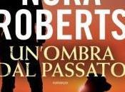 NORA ROBERTS Un'ombra passato, Leggere editore
