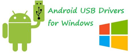 Download drive USB Android USB Per Windows Indispensabili !