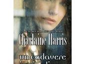 "Prossima Uscita cadavere giardino"" Charlain Harris"